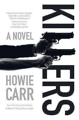 1 of 1 - NEW Killers: A Novel by Howie Carr
