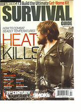 AMERICAN SURVIVAL GUIDE, JULY,2016 (HOW TO COMBAT DEADLY TEMPERATURES HEAT KILLS