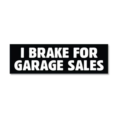 1801516955 CafePress I Brake For Garage Sales Car Magnet
