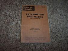Caterpillar Cat DW21 Tractor 85E1- 85E1071 Factory Parts Catalog Manual