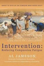 Intervention: Reducing Compassion Fatigue: About To Give Up On Someone Who Ne...