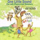 One Little Sound: Fun with Phonics and Numbers by Hap Palmer (CD, 2002, Hap-Pal Music)