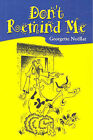Don't Remind Me by Georgette Noellat (Paperback, 2006)