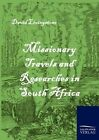 Missionary Travels and Researches in South Africa 9783861951803 Livingstone
