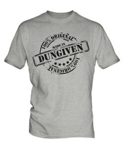 MADE IN DUNGIVEN MENS T-SHIRT GIFT CHRISTMAS BIRTHDAY 18TH 30TH 40TH 50TH 60TH