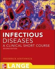 Infectious Disease: A Clinical Short Course (In Thirty Days Series) by Frederic