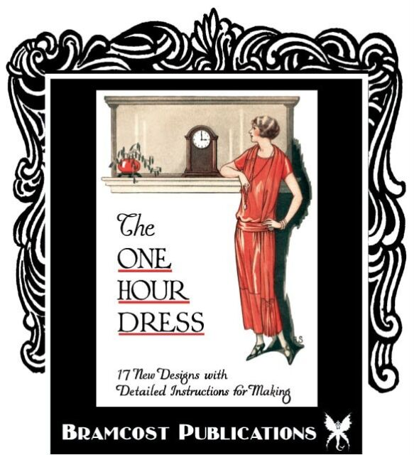 1924 One Hour Dress *BOOK 2* (Vintage Sewing Patterns)