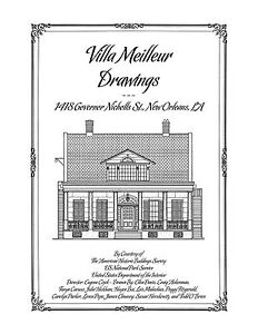 Villa Meilleur House Drawings New Orleans Architectural House