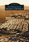 San Francisco's Marina District 9780738528748 by William Lipsky Paperback