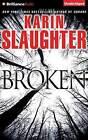 Broken by Karin Slaughter (CD-Audio, 2016)