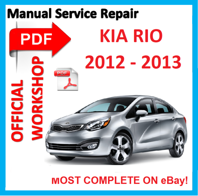 official workshop manual service repair for kia rio 2012 2013 ebay rh ebay com 2004 kia rio repair manual free pdf kia rio service repair manual