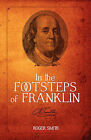 In the Footsteps of Franklin by Roger D Smith (Paperback / softback, 2009)