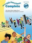 Alfred's Kid's Piano Course Complete: The Easiest Piano Method Ever!, Book & CD by Gayle Kowalchyk, E L Lancaster, Christine H Barden (Paperback / softback, 2012)