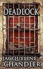 Deadlock by Jacqueline Chandler (Paperback / softback, 2014)