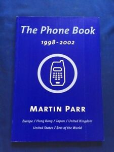 Details about THE PHONE BOOK: 1998-2002 - SIGNED LIMITED EDITION BY MARTIN  PARR