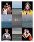Perimeter: A Contemporary Portrait of Lake Michigan by Kevin J Miyazaki (Hardback, 2014)