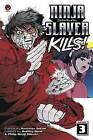Ninja Slayer Kills Vol. 3: 3 by Kotaro Sekine, Bradley Bond, Phillip N. Morzez (Paperback, 2016)