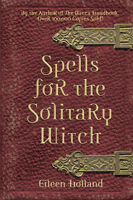 Spells For The Solitary Witch Book Wiccan Pagan Metaphysical Book Supply