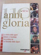LIBRO GAZZETTA DELLO SPORT 100 ANNI DI GLORIA 1896 - 1905 PELE' COPPI ROSSI CLAY