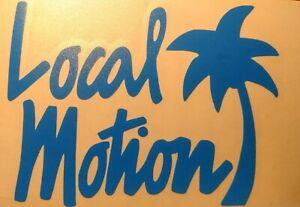 Vintage Local Motion Surfing Sticker Decal  HAWAII