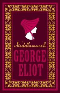 Middlemarch-by-George-Eliot-9781847496041-Brand-New-Free-UK-Shipping