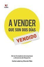 A Vender Que Son DOS Dias by Carlos Ladaria Gallardo and Ricardo Fibla Avila...