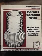 kerosene heater WA1000 AOS460-RT4 Porous Ceramic Wick sears Comfort glow