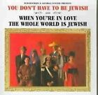 You Dont Have to Be Jewish and When 0857764001596 by George Foster CD