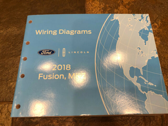 2018 Ford Fusion Lincoln Mkz Wiring Diagrams Electrical
