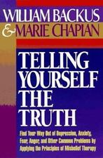 Telling Yourself the Truth by Marie Chapian and William Backus (1980, Paperback)