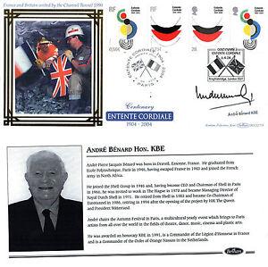 2004 ENTENTE CORDIALE BENHAM FDC SIGNED BY ANDRE BENARD HON KBE SHS
