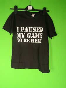 I Paused My Game To Be Here boys T-Shirt Gaming Tee Top Sizes 7 - 8 years old