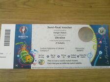 Ukraine semi Final Voucher Euro 2016 Ticket Un-used due to failure to Qualify