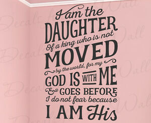 I Am The Daughter Of A King God No Fear Vinyl Wall Decal Bible Quote