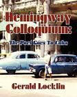 Hemingway Colloquium by Gerald Locklin (Paperback / softback, 2011)