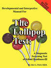 Developmental and Interpretive Manual for the Lollipop Test by Alex (Paperback, 2007)
