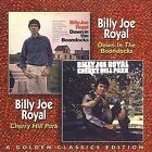 Down in the Boondocks/Cherry Hill Park by Billy Joe Royal (CD, Mar-2006, Collectables)