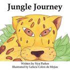 Jungle Journey by Nya Parkes (Paperback, 2009)