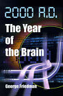 2000 A.D.--The Year of the Brain by George Friedman (Paperback / softback, 2000)