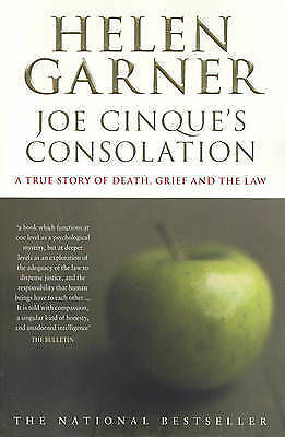 1 of 1 - Joe Cinque's Consolation: A True Story of Death, Grief and the Law by Helen Gar…