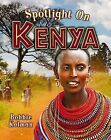 Spotlight on Kenya by Bobbie Kalman (Paperback, 2013)