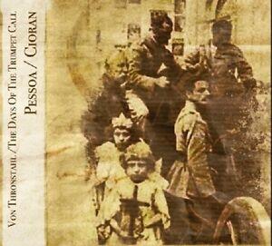 Von-Thronstahl-Days-Of-The-Trumpet-Call-Pessoa-Cioran-CD-Death-in-June-Triarii
