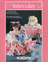 Mother's Lullaby, Fibre-craft Crochet Patterns For 13 Doll And 8 Pillow Doll