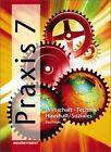 Praxis 7. Mittelschule Sachsen von Hans Kaminski (2003, Gebundene Ausgabe)