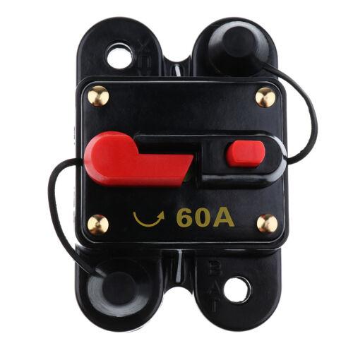 Car Marine Boat Stereo Audio Fuse Circuit Breaker Manual Reset 12V-24V 60A