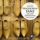 Holzschuhtanz:Zar Und Zimmermann-Highlights von Berliner Symphoniker,Berislav Klobucar (2014)