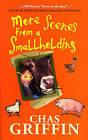 More Scenes from a Smallholding by Chas Griffin (Paperback, 2006)