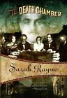 The Death Chamber by Sarah Rayne (Paperback / softback, 2015)