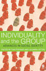 Individuality and the Group: Advances in Social Identity by SAGE Publications Ltd (Paperback, 2006)