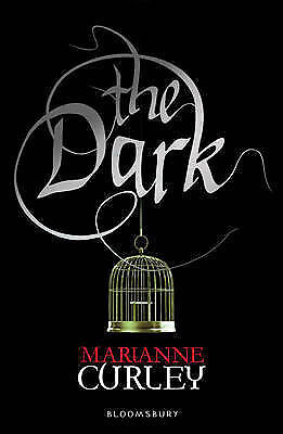 1 of 1 - The Dark (Guardians of Time Trilogy), Curley, Marianne, New Book
